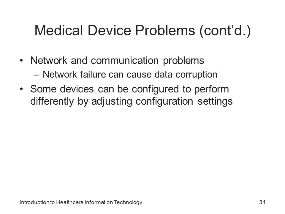 Medical Device Problems (cont'd.)