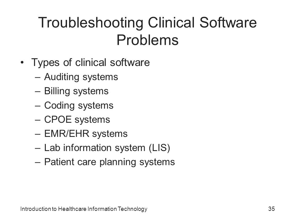 Troubleshooting Clinical Software Problems