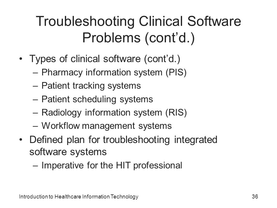Troubleshooting Clinical Software Problems (cont'd.)