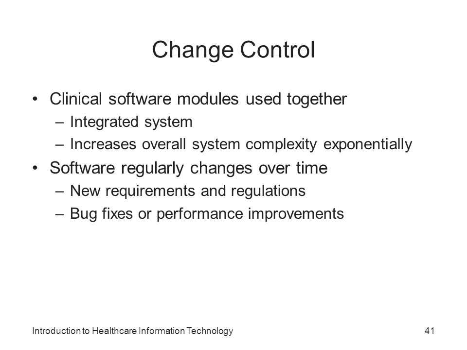 Change Control Clinical software modules used together