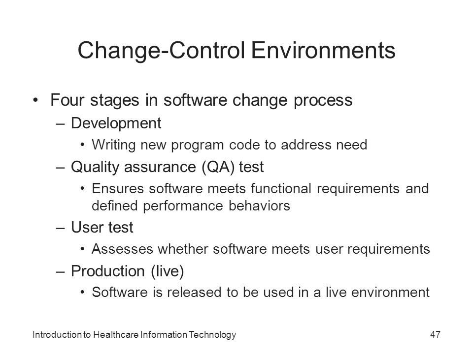 Change-Control Environments