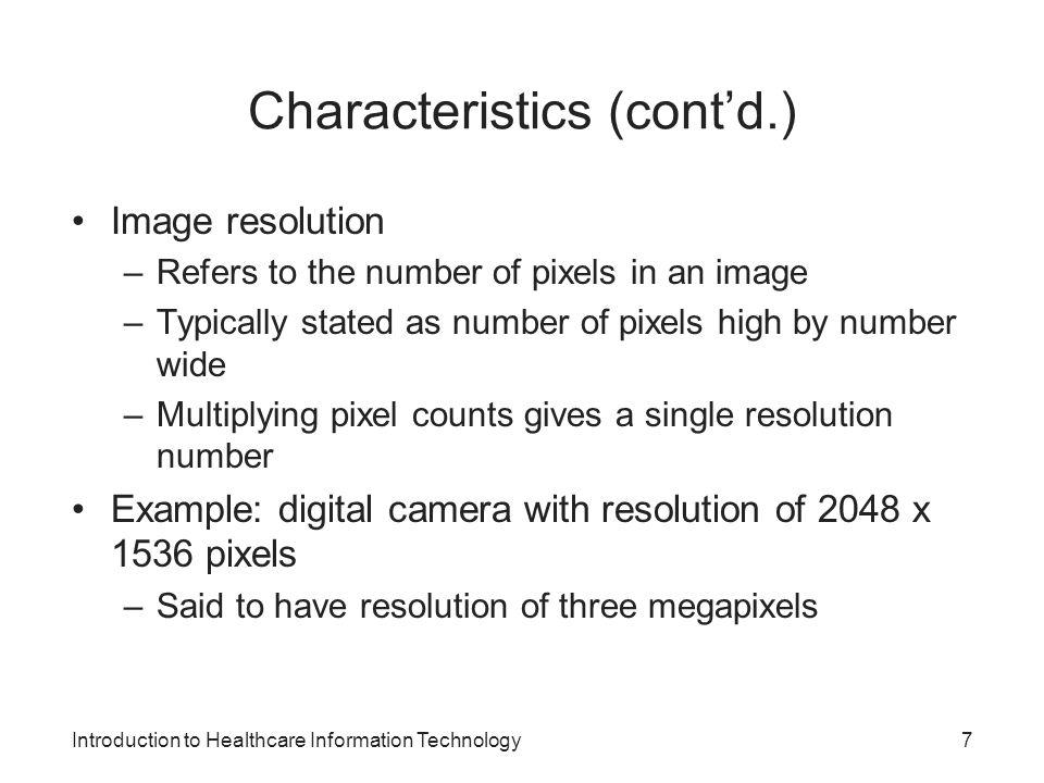 Characteristics (cont'd.)