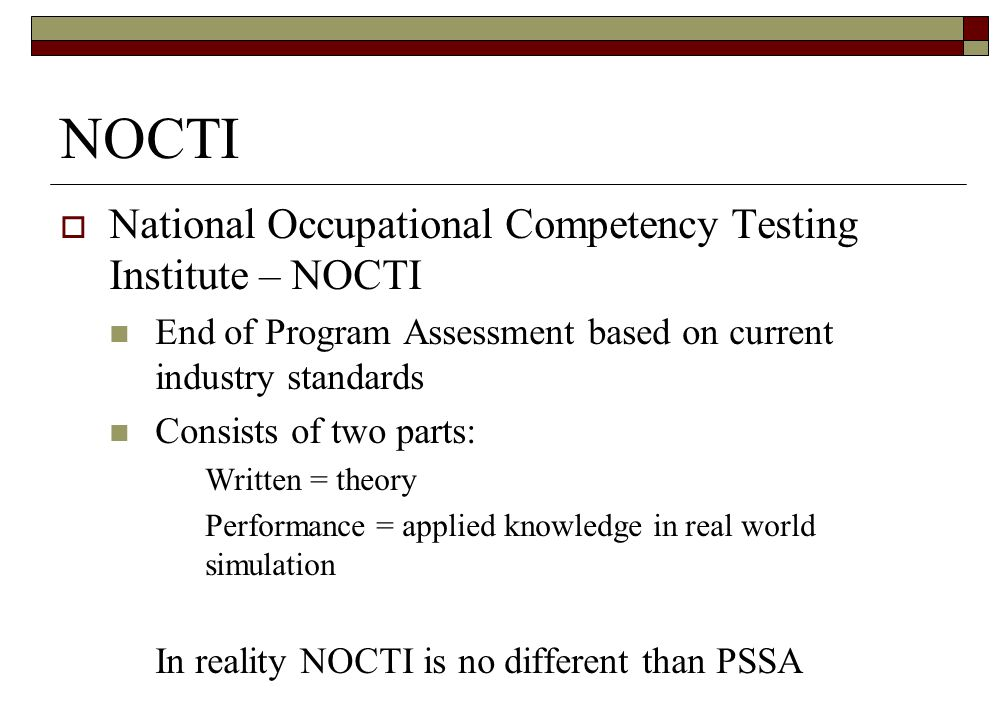 NOCTI National Occupational Competency Testing Institute – NOCTI
