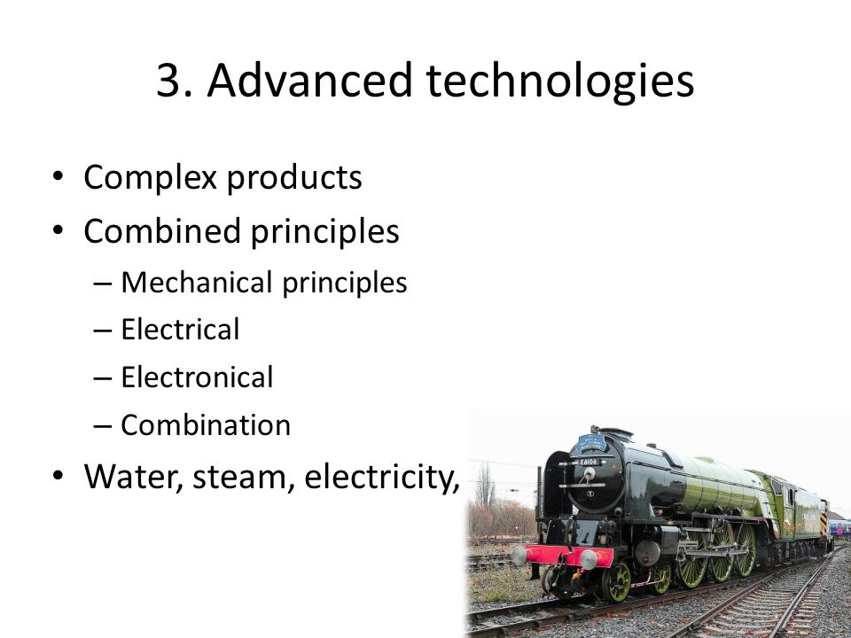 3. Advanced technologies