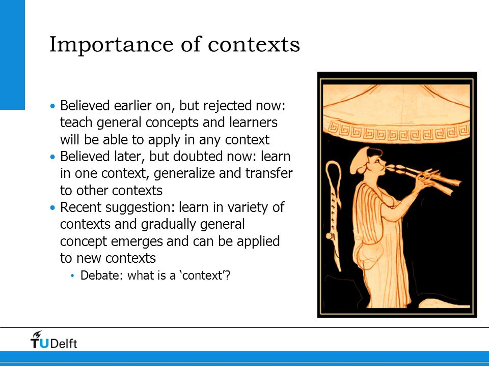 Importance of contexts