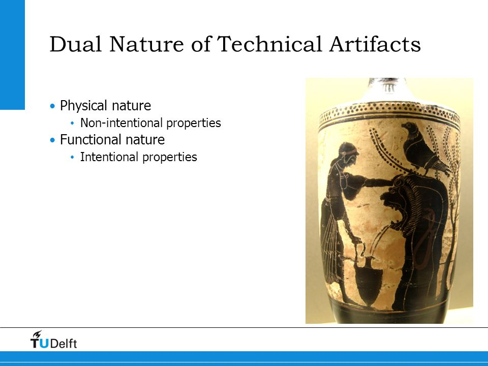 Dual Nature of Technical Artifacts