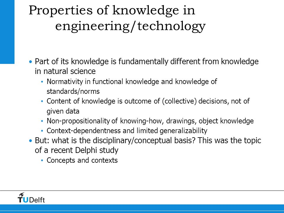 Properties of knowledge in engineering/technology