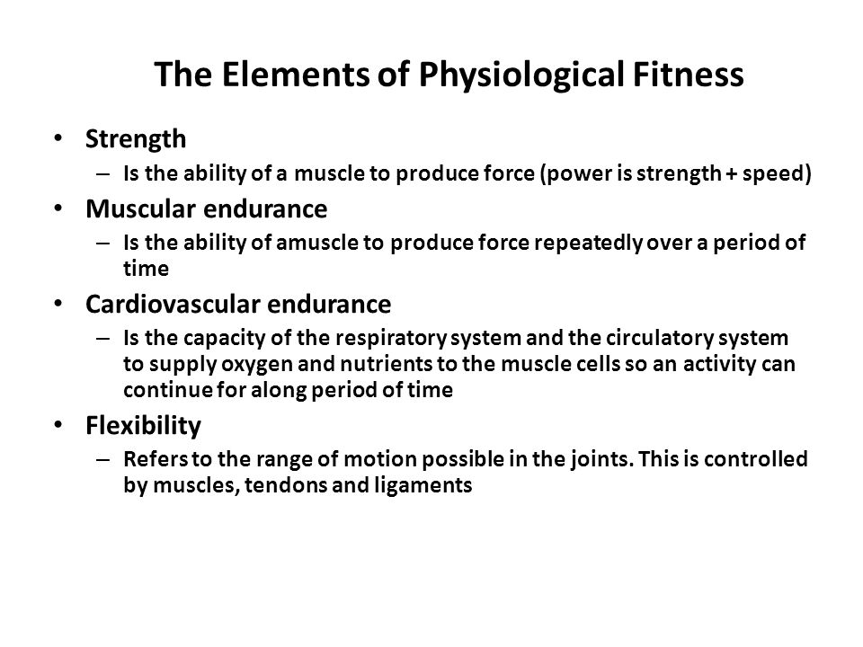 The Elements of Physiological Fitness