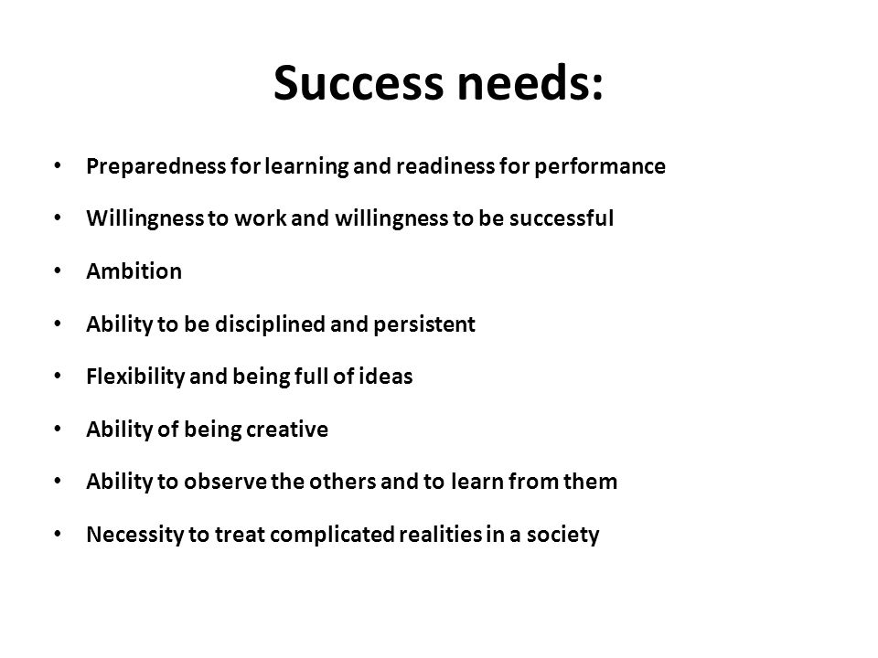Success needs: Preparedness for learning and readiness for performance
