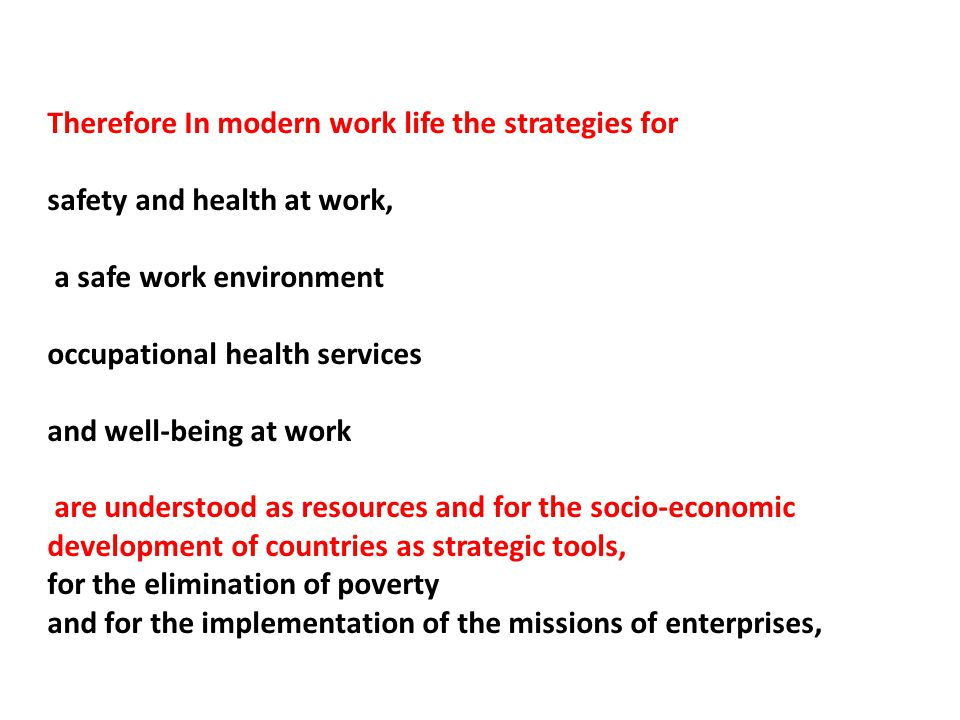 Therefore In modern work life the strategies for