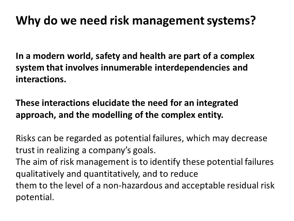 Why do we need risk management systems
