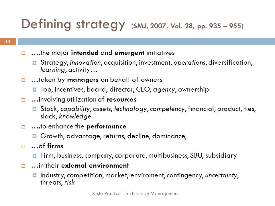 Defining strategy (SMJ, 2007, Vol. 28, pp. 935 – 955)