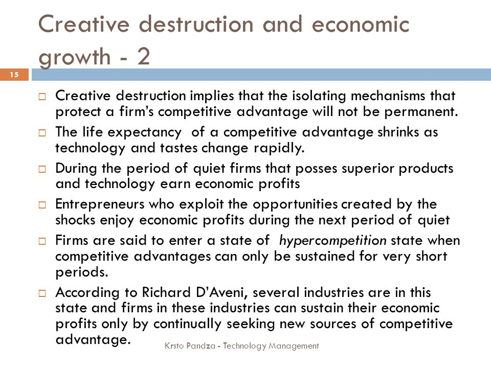 Creative destruction and economic growth - 2