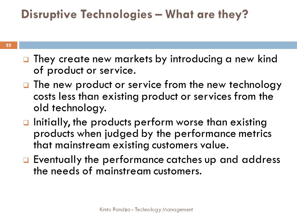 Disruptive Technologies – What are they