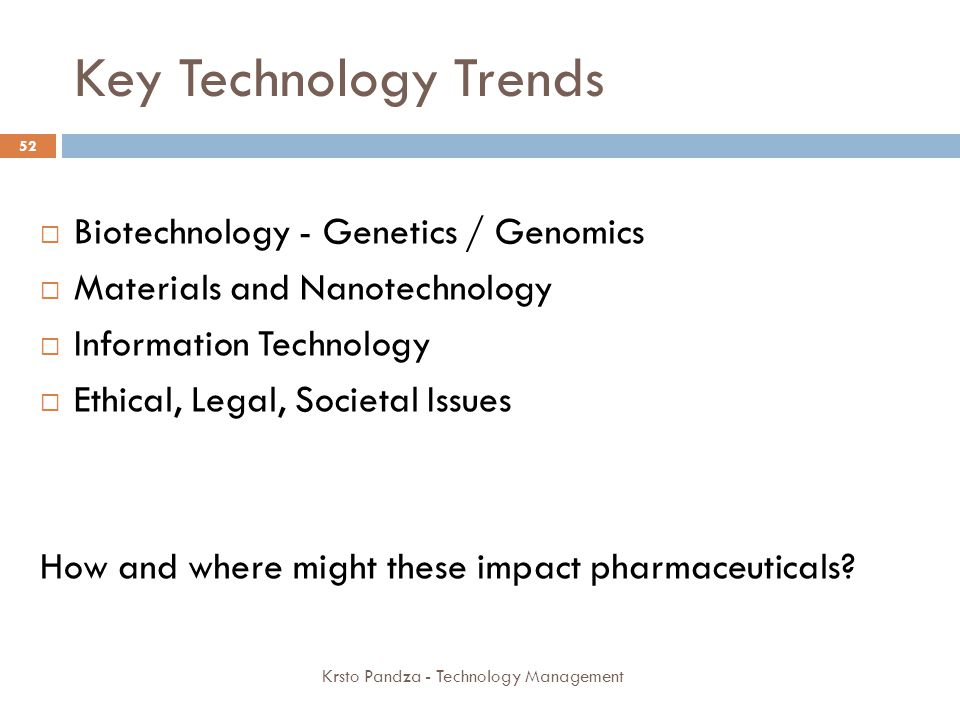 Key Technology Trends Biotechnology - Genetics / Genomics