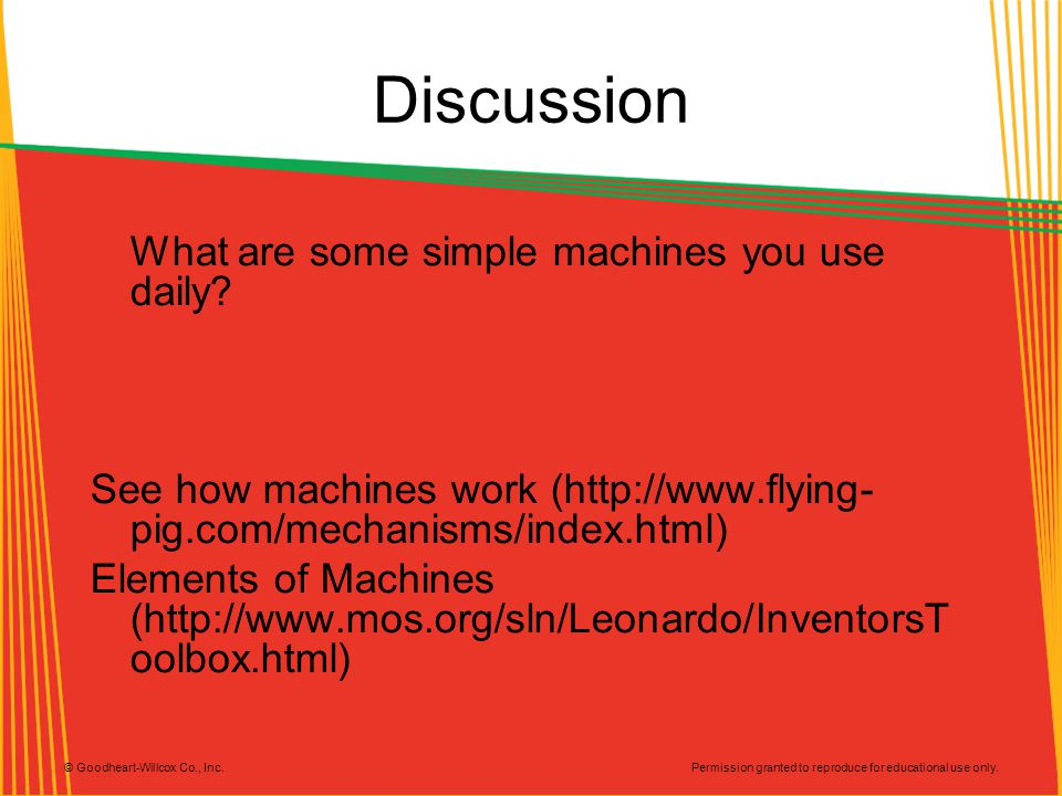 Discussion What are some simple machines you use daily