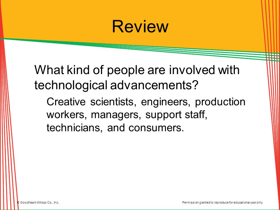 Review What kind of people are involved with technological advancements
