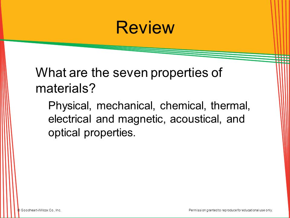 Review What are the seven properties of materials