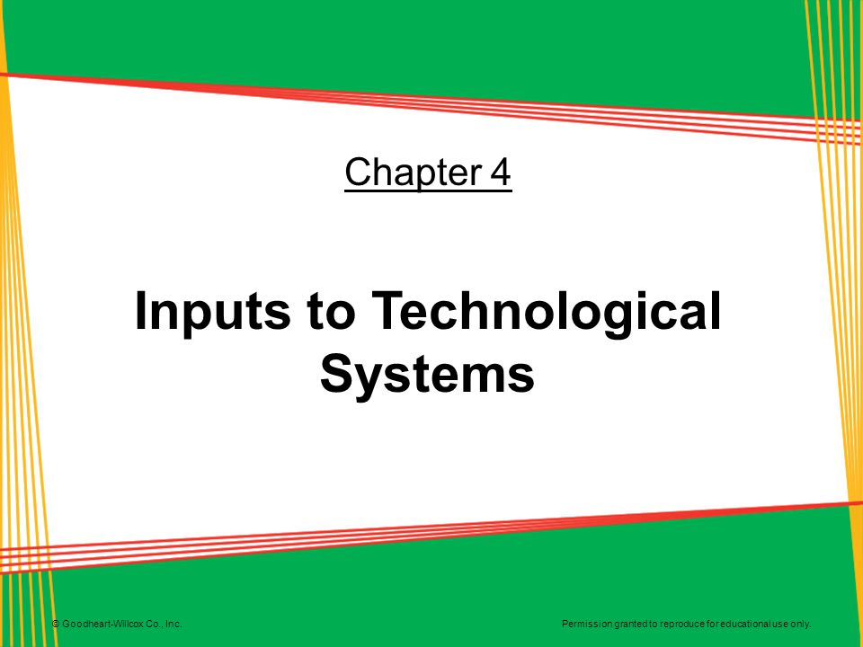 Inputs to Technological Systems