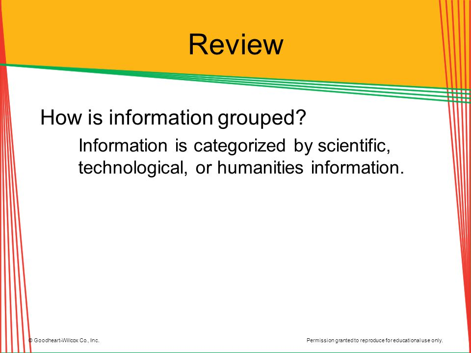 Review How is information grouped