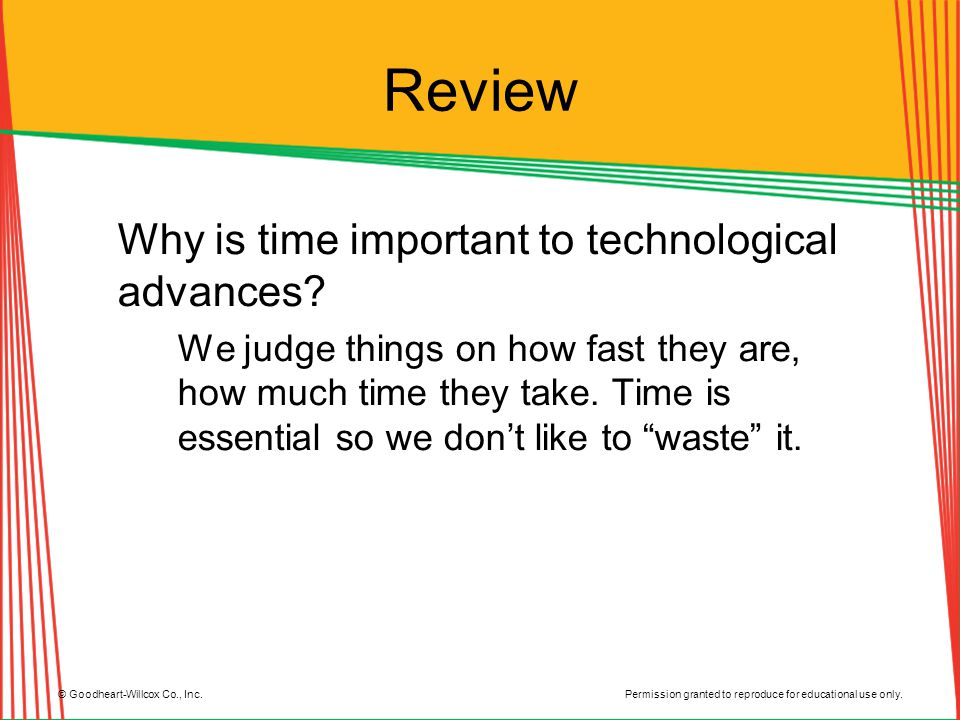 Review Why is time important to technological advances