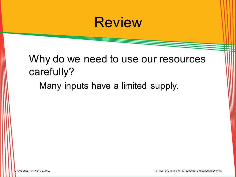 Review Why do we need to use our resources carefully