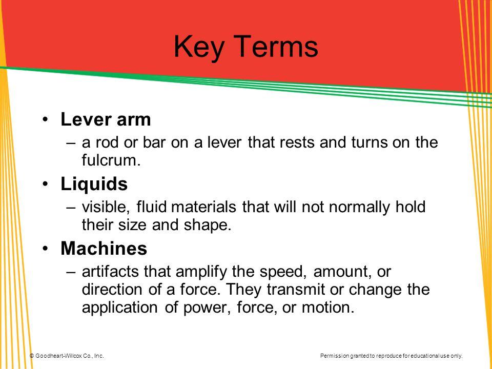 Key Terms Lever arm Liquids Machines