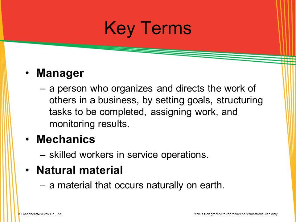 Key Terms Manager Mechanics Natural material
