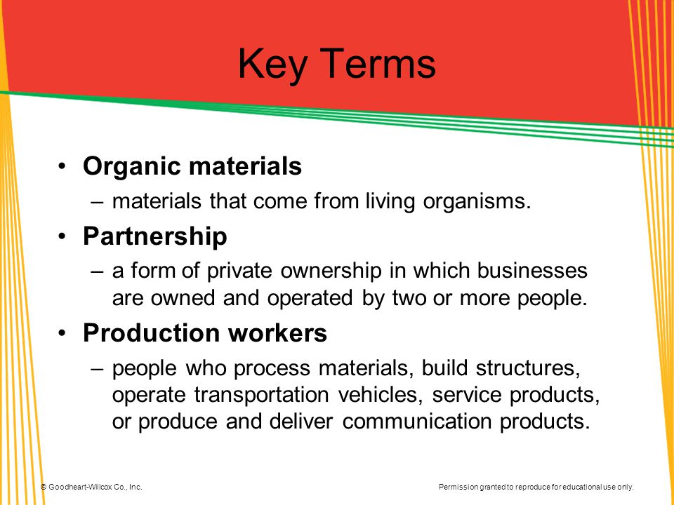 Key Terms Organic materials Partnership Production workers