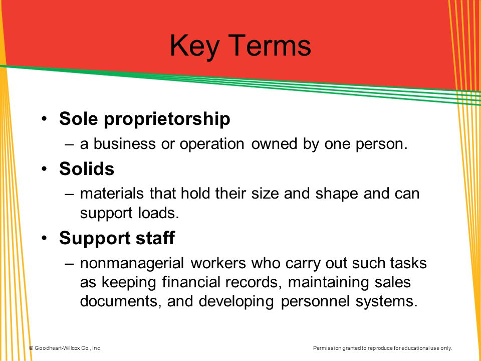 Key Terms Sole proprietorship Solids Support staff