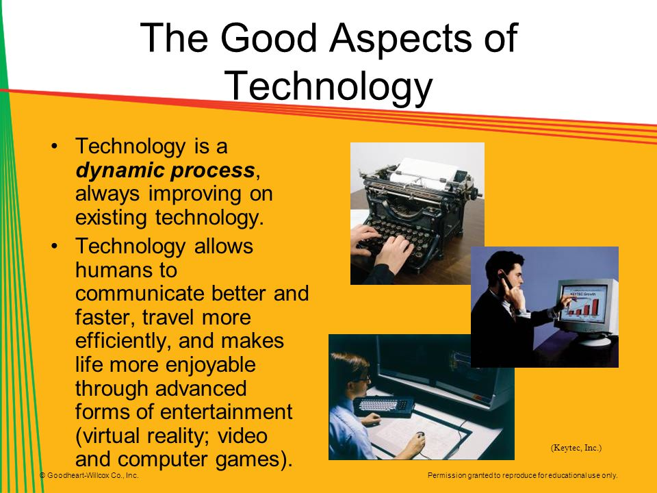 The Good Aspects of Technology