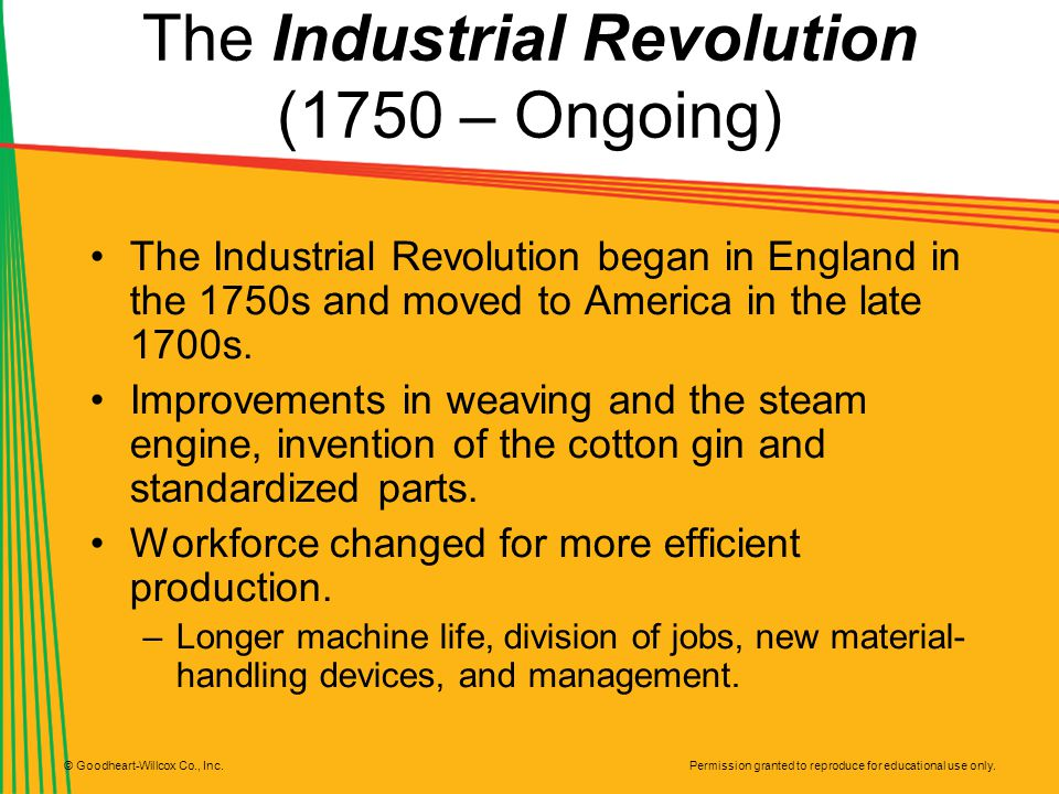 The Industrial Revolution (1750 – Ongoing)