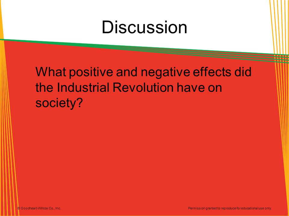 Discussion What positive and negative effects did the Industrial Revolution have on society.