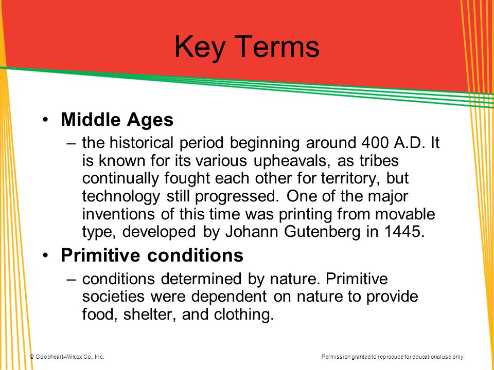 Key Terms Middle Ages Primitive conditions