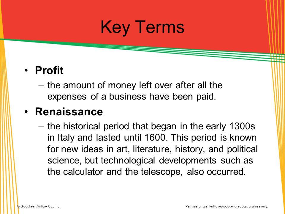 Key Terms Profit Renaissance
