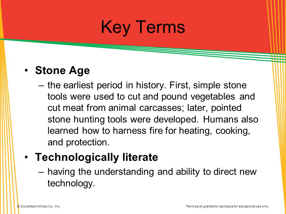 Key Terms Stone Age Technologically literate