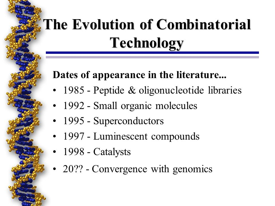 The Evolution of Combinatorial Technology