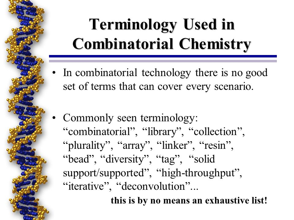 Terminology Used in Combinatorial Chemistry