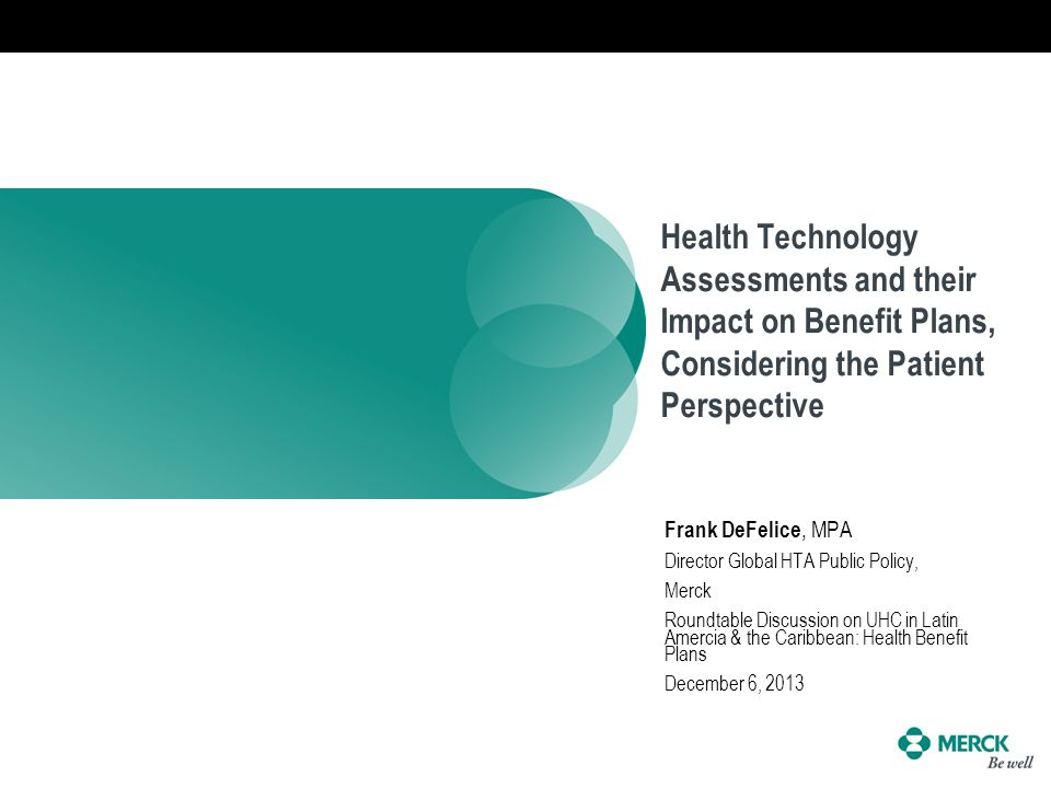 Health Technology Assessments and their Impact on Benefit Plans, Considering the Patient Perspective