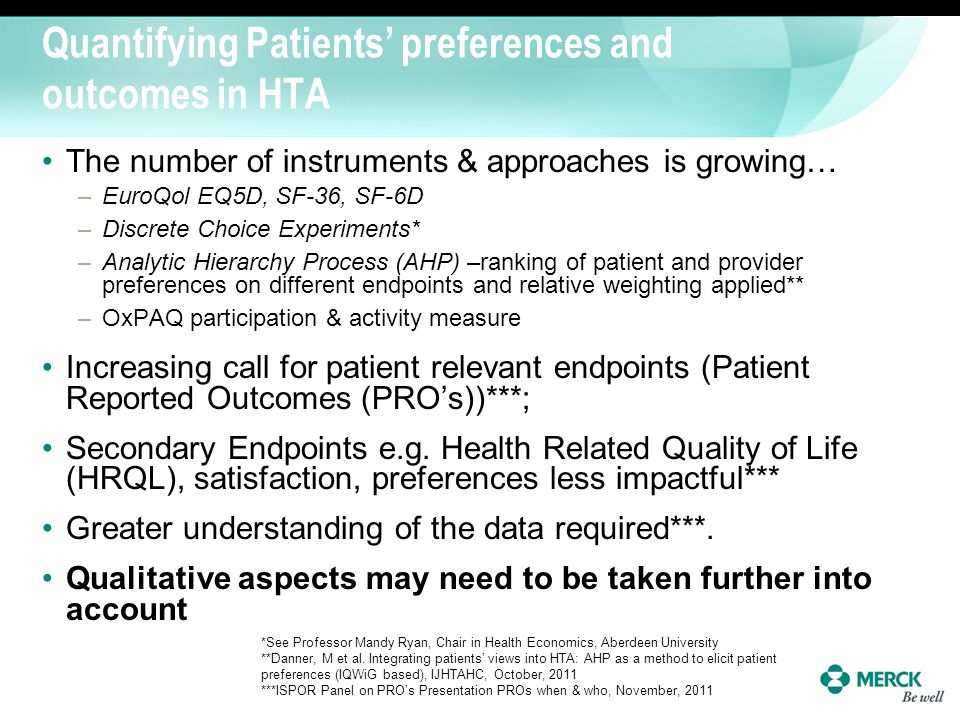 Quantifying Patients' preferences and outcomes in HTA