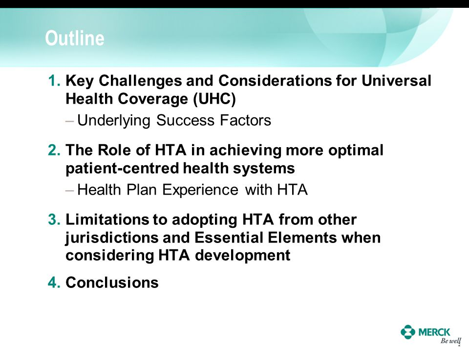 Outline Key Challenges and Considerations for Universal Health Coverage (UHC) Underlying Success Factors.