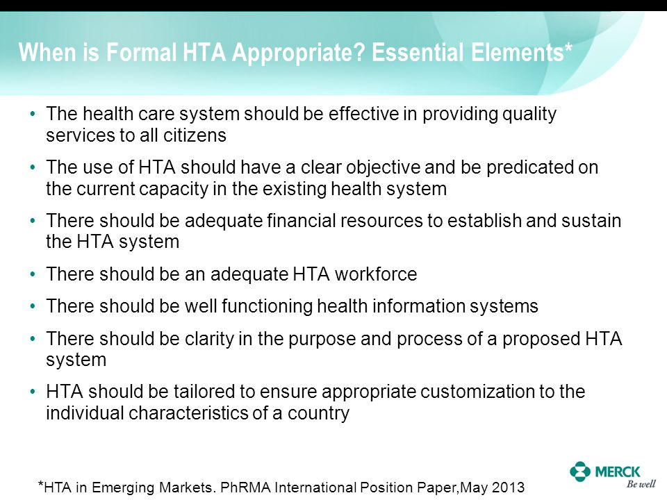 When is Formal HTA Appropriate Essential Elements*