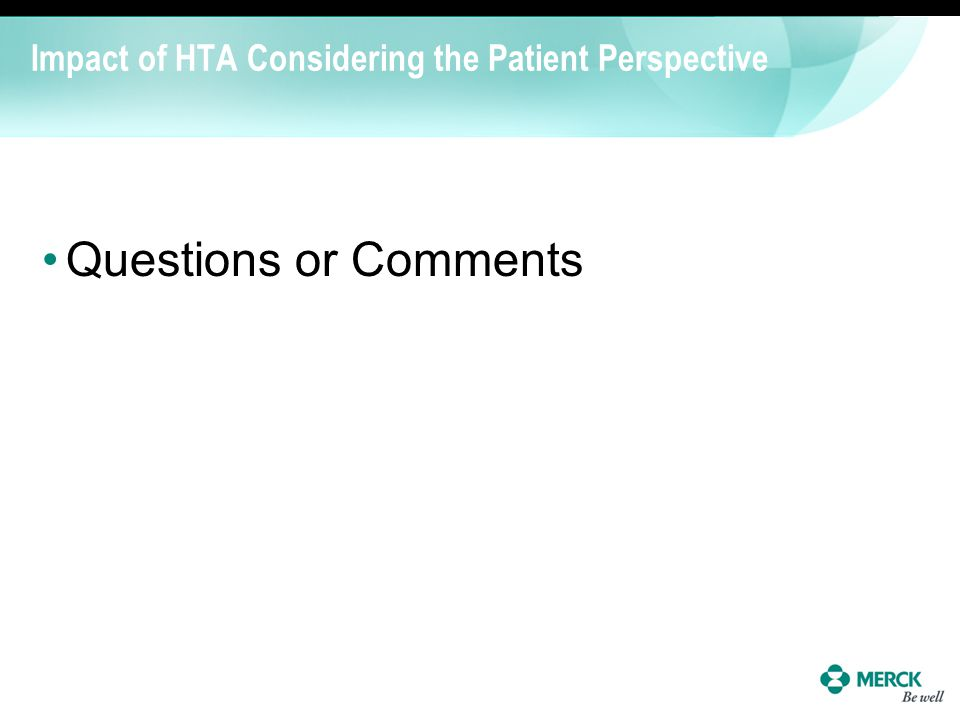 Impact of HTA Considering the Patient Perspective