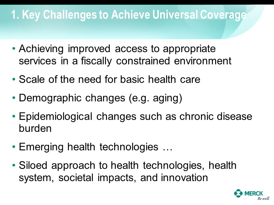 1. Key Challenges to Achieve Universal Coverage