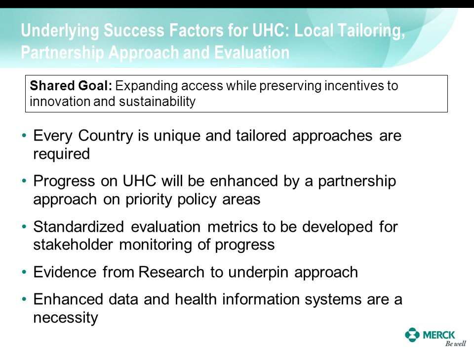 Underlying Success Factors for UHC: Local Tailoring, Partnership Approach and Evaluation