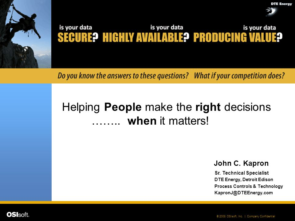 Helping People make the right decisions …….. when it matters!