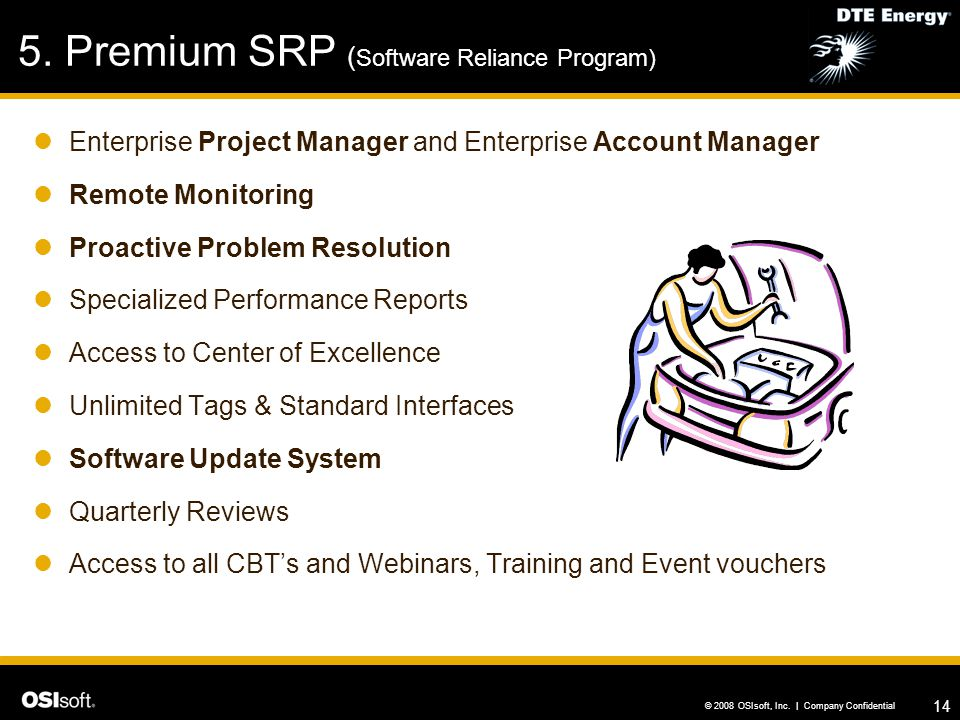 5. Premium SRP (Software Reliance Program)