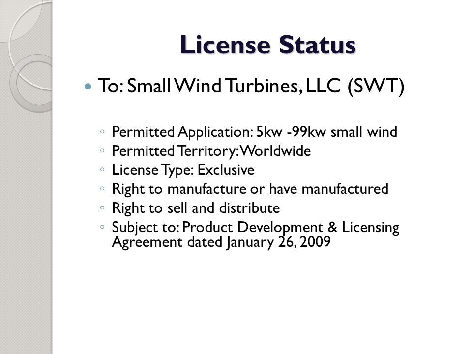 License Status To: Small Wind Turbines, LLC (SWT)