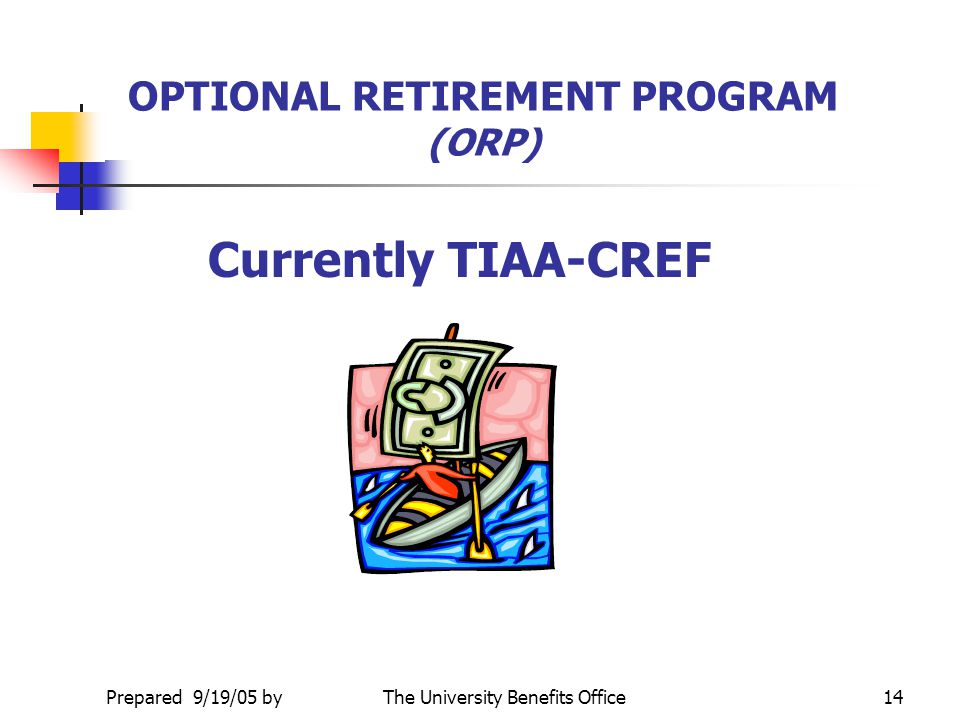 OPTIONAL RETIREMENT PROGRAM (ORP)