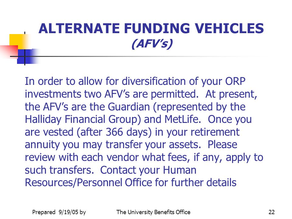 ALTERNATE FUNDING VEHICLES (AFV's)